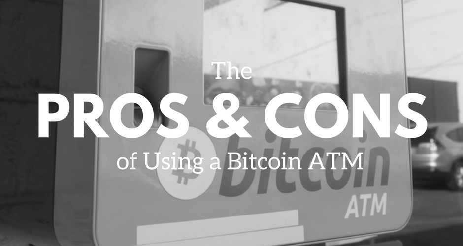 pros-and-cons-of-using-bitcoin-atm