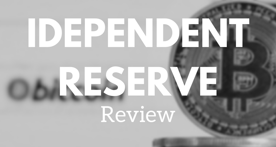 Independent reserve Bitcoin exchange review.