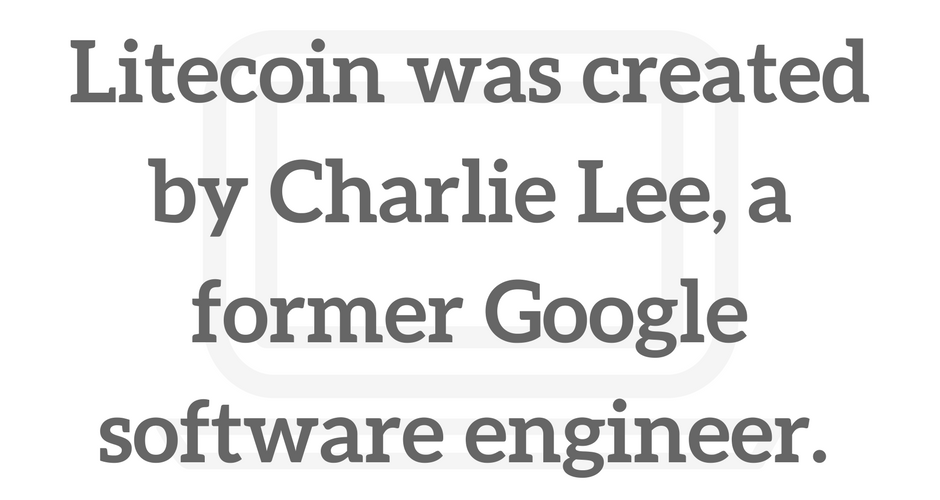 Litecoin was created by Charlie Lee, a former Google software engineer. Charlie Lee is seen as one of the most influential people in the cryptocurrency space.