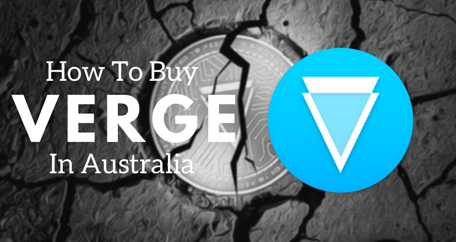 How to buy Verge in Australia using CoinSpot.